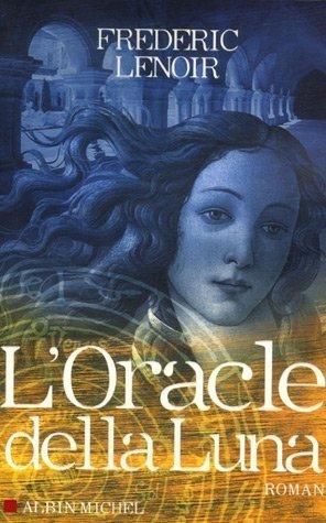 9782226173515: L'oracle della Luna : Le tragique et lumineux destin de Giovanni Tratore