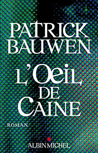 9782226173737: Oeil de Caine (L') (Romans, Nouvelles, Recits (Domaine Francais)) (French Edition)