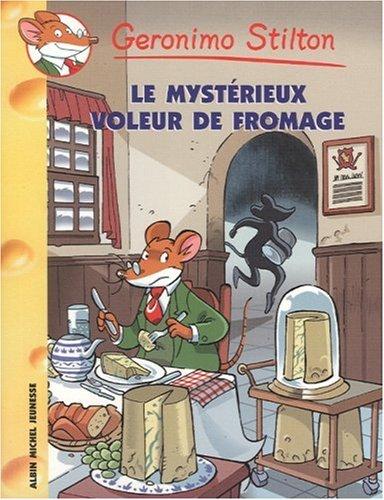Geronimo Stilton - Le Mysterieux Voleur de Fromage N29 (French Edition) (9782226173751) by Geronimo Stilton