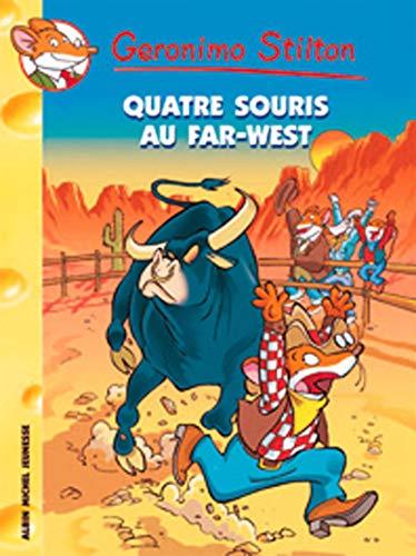 Quatre Souris Au Far West N32 (Geronimo Stilton) (French Edition) (9782226173874) by Geronimo Stilton