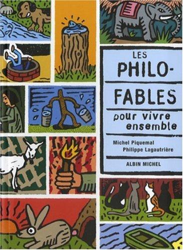 9782226173973: Les Philo Fablespour Vivre Ensemble