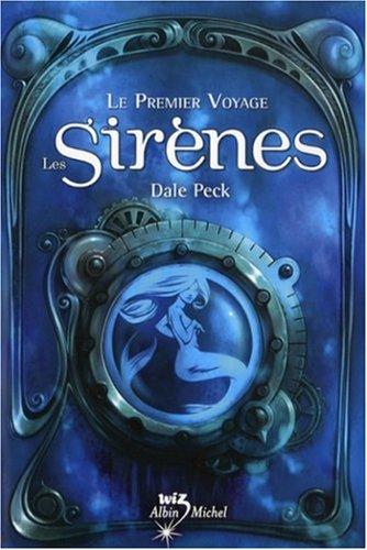 9782226174048: Le Premier Voyage : Les Sirènes