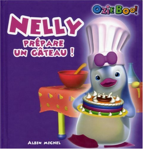 9782226174352: Nelly prépare un gâteau !