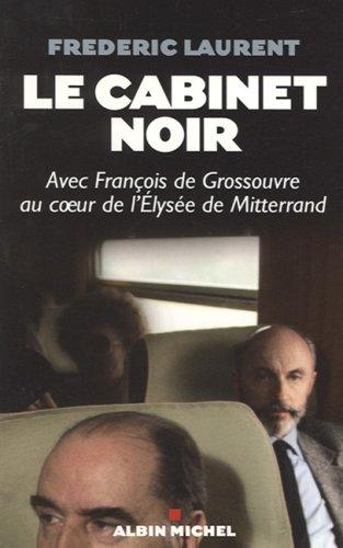 Le cabinet noir: Laurent, Frederic