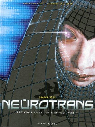 Neurotrans - Tome 02: Dragon