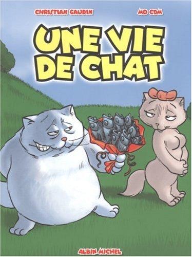 9782226175656: Une vie de chat