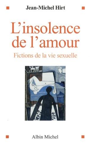 9782226175977: Insolence de L'Amour (L') (Essais) (French Edition)