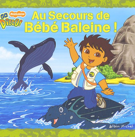 Au Secours de Bébé Baleine ! (French Edition) (9782226176295) by [???]