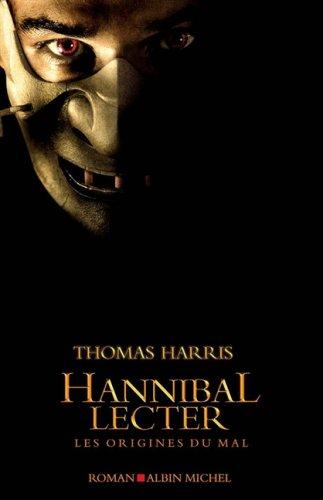 Hannibal Lecter (Romans, Nouvelles, Recits (Domaine Etranger)): Harris, Thomas