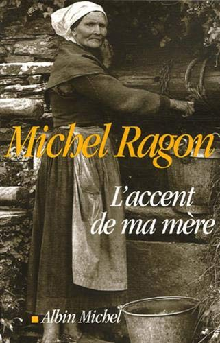 9782226176684: Accent de Ma Mere (L') (Critiques, Analyses, Biographies Et Histoire Litteraire) (French Edition)