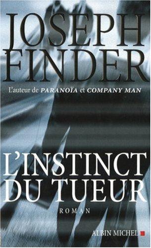 9782226176752: L'Instinct Du Tueur: roman (French Edition)