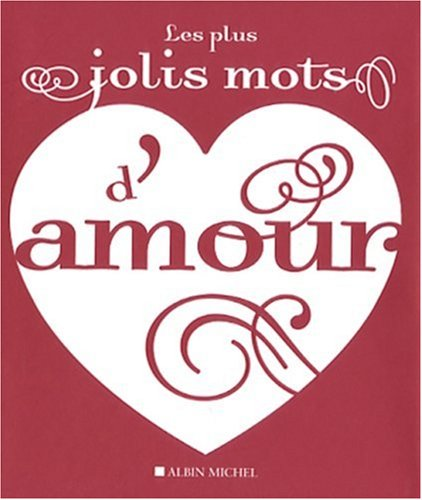 Plus Jolis Mots D'Amour (Les) (Collections Litterature) (French Edition) (2226176845) by McKean, Erin