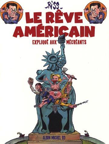 9782226177308: Le rêve américain (French Edition)