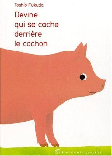 9782226177575: Devine qui se cache derrière le cochon ?