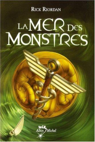 La Mer des Monstres: Riordan, Rick ; De Pracontal, Mona (Traduction)