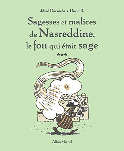 9782226177704: Sagesses Et Malices de Nasreddine T03 (French Edition)