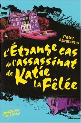 9782226177902: L'Etrange Cas de L'Assassinat de Katie La Felee - Tome 2 (Echo Falls Mysteries (Paperback)) (French Edition)