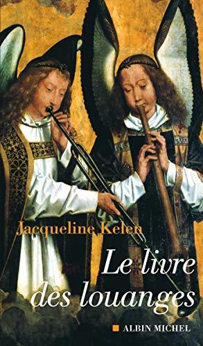 9782226178237: Livre Des Louanges (Le) (Spiritualites Grand Format) (French Edition)