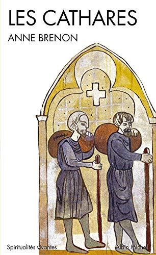 9782226178305: Cathares (Les) (Spiritualités vivantes)