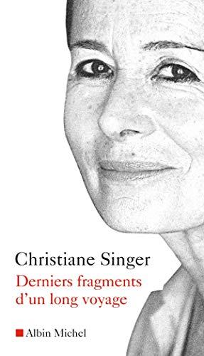 9782226179555: Derniers Fragments D'Un Long Voyage (Critiques, Analyses, Biographies Et Histoire Litteraire)
