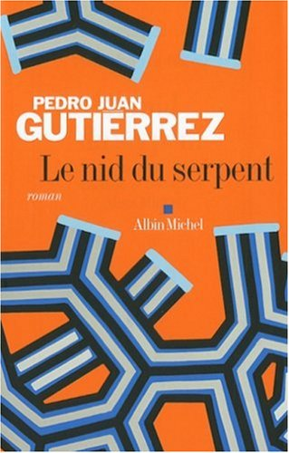 Nid Du Serpent (Le) (Collections Litterature) (French Edition): Gutierrez, Pedro
