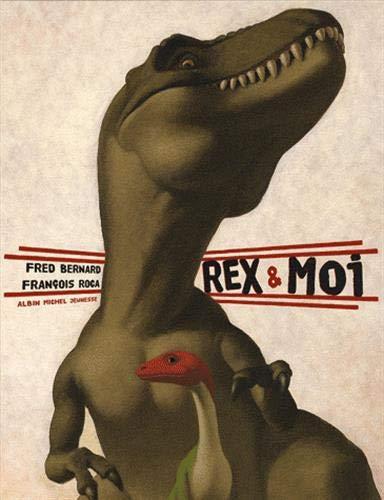 Rex et Moi: François Roca; Fred