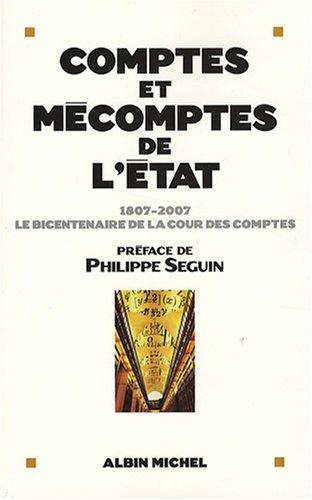 Comptes et mécomptes de l'Etat : 1807-2007,: Bazy-Malaurie, Claire, Bakhouche,