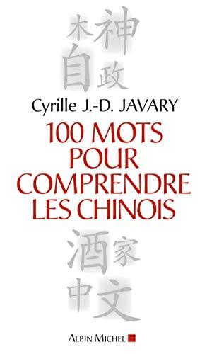 9782226180797: 100 mots pour comprendre les Chinois