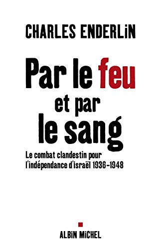 9782226180841: Par Le Feu Et Par Le Sang (Histoire) (French Edition)