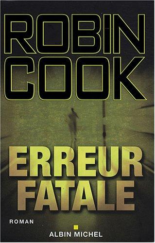9782226180933: Erreur Fatale (Romans, Nouvelles, Recits (Domaine Etranger)) (French Edition)