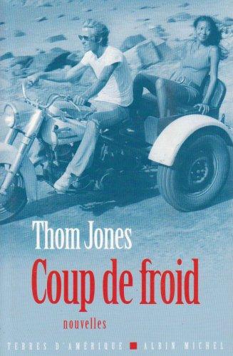 Coup de froid: Jones, Thom