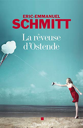 La Reveuse Dostende: Schmitt, Eric-Emmanuel; Schmitt, Eric-Emmanuel