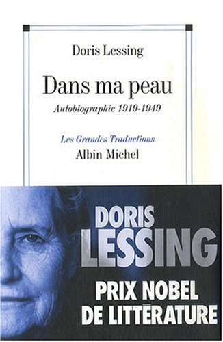Dans Ma Peau (Collections Litterature) (French Edition) (9782226182166) by Doris May Lessing