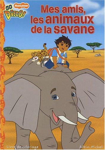 9782226182449: Mes Amis, Les Animaux de La Savane (French Edition)