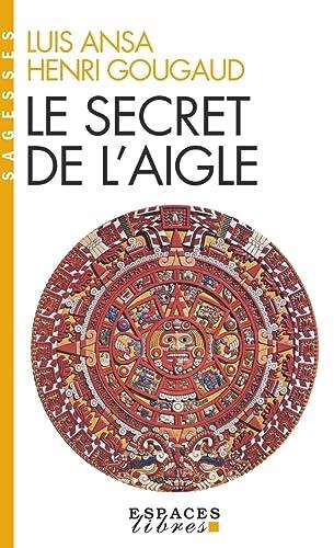 Le secret de l'aigle: Luis Ansa; Henri