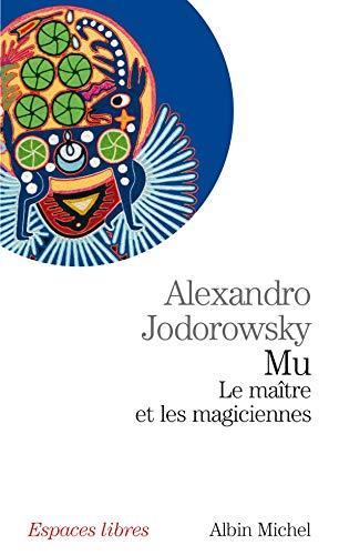 9782226182913: Mu : Le maître et les magiciennes