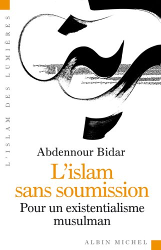 9782226183033: Islam Sans Soumission (L') (Collections Spiritualites) (French Edition)