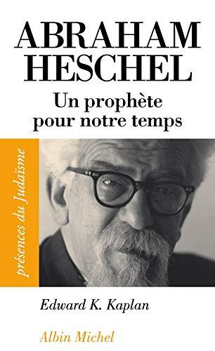 Abraham Heschel: Kaplan, Edward