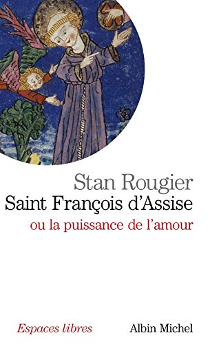9782226183170: Saint Francois D'Assise (Collections Spiritualites) (French Edition)
