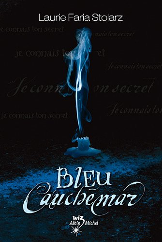 9782226183392: Bleu Cauchemar T01 (Blue Is for Nightmares) (French Edition)