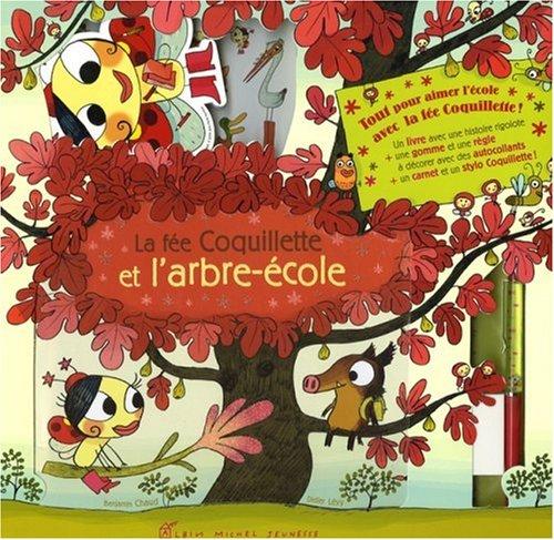 9782226183446: La fée Coquillette et l'arbre-école