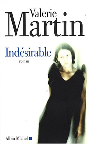 9782226183866: Indesirable (Collections Litterature) (French Edition)
