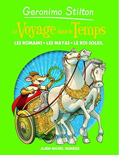 9782226186218: Voyage Dans Le Temps 2- Les Romains, Les Mayas, Le Roi Soleil