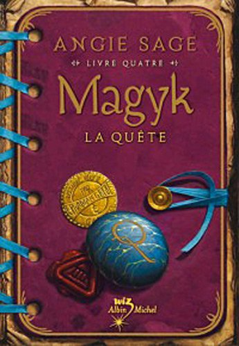 9782226186256: Magyk Livre 4 - La Quete (Septimus Heap (Quality)) (French Edition)