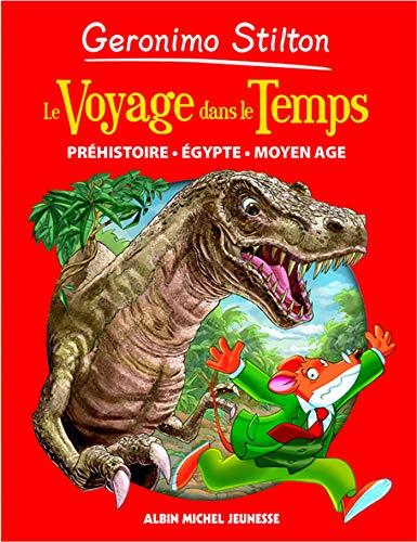 9782226186324: Geronimo Stilton : Le voyage dans le temps : Préhistoire, Egypte, Moyen Age