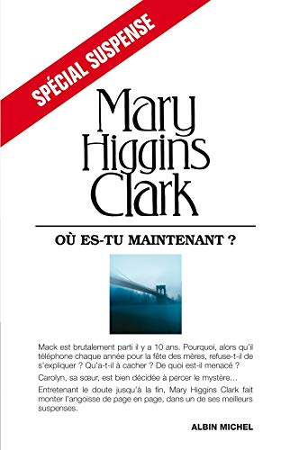 Ou Es-Tu Maintenant ? (Collections Litterature) (French: Higgins, Clark, Mary