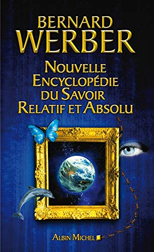 9782226186546: Nouvelle Encyclopedie Du Savoir Relatif Et Absolu (Romans, Nouvelles, Recits (Domaine Francais)) (French Edition)