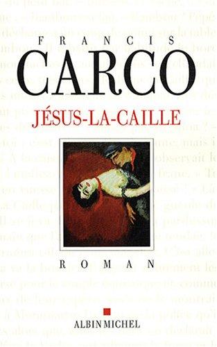 9782226186652: Jesus-La-Caille (Romans, Nouvelles, Recits (Domaine Francais)) (French Edition)