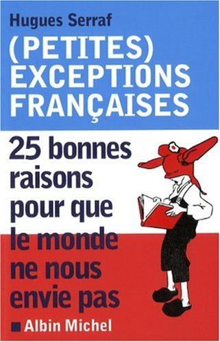 9782226186751: Petites Exceptions Francaises (Humour) (French Edition)
