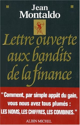 9782226186782: Lettre Ouverte Aux Bandits de La Finance (Documents Societe) (French Edition)